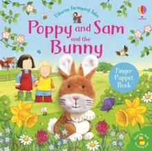 Poppy and Sam and the Bunny by Sam Taplin