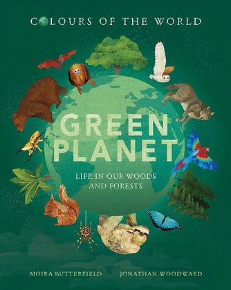 Colours of the World: Green Planet by Moira Butterfield