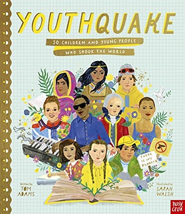 YouthQuake: 50 Children and Young People Who Shook the World by Tom Adams