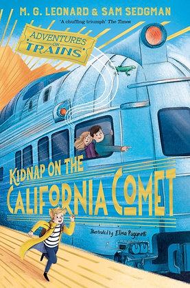 Kidnap on the California Comet by M.G. Leonard & Sam Sedgman