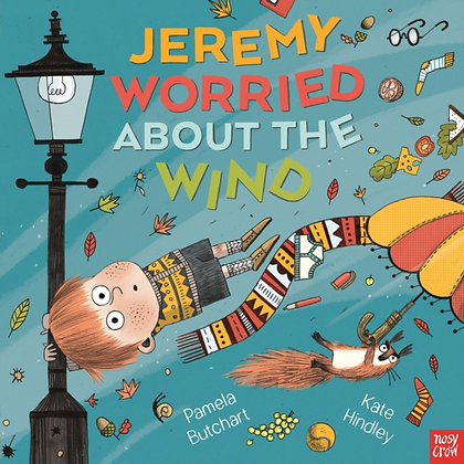 Jeremy Worried About the Wind by Pamela Butchart