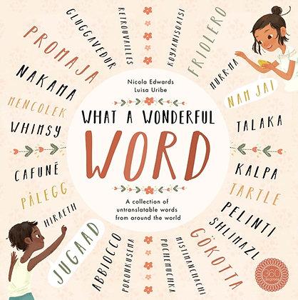 What a Wonderful Word by Nicola Edwards
