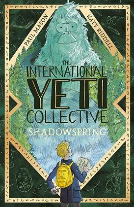 The International Yeti Collective: Shadowspring by Paul Mason