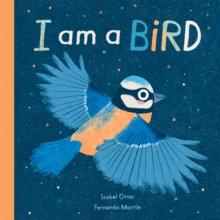 I am a Bird by Isabel Otter