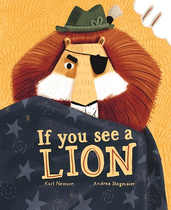 If You See a Lion by Karl Newson