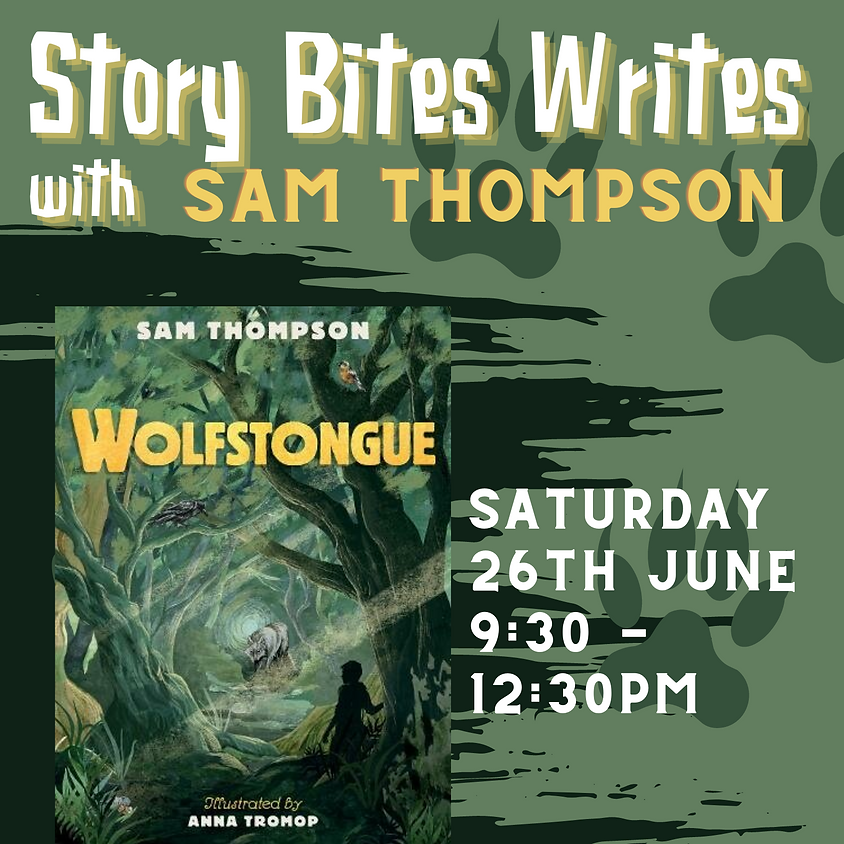 Story Bites Writes Special ... with guest Sam Thompson