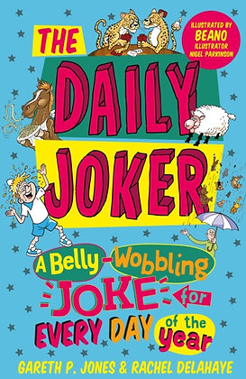 The Daily Joker: A Belly-Wobbling Joke for Every Day of the Year by Gareth P. J