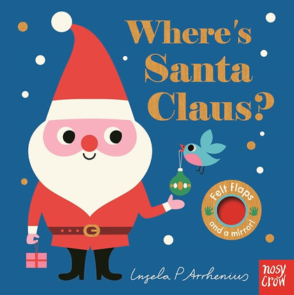 Where's Santa Claus? by Ingela P Arrhenius