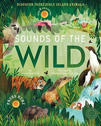 Sounds of the Wild by Moira Butterfield &  Stephanie Fizer Coleman