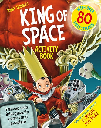 The King of Space Activity Book by Jonny Duddle