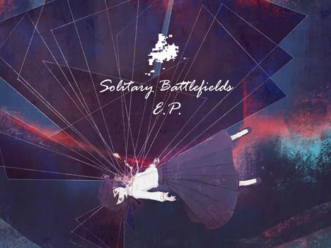 Solitary Battlefields EP