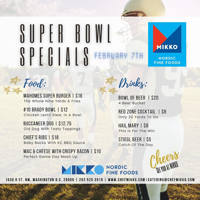 Super Bowl Sunday Specials at MIKKO