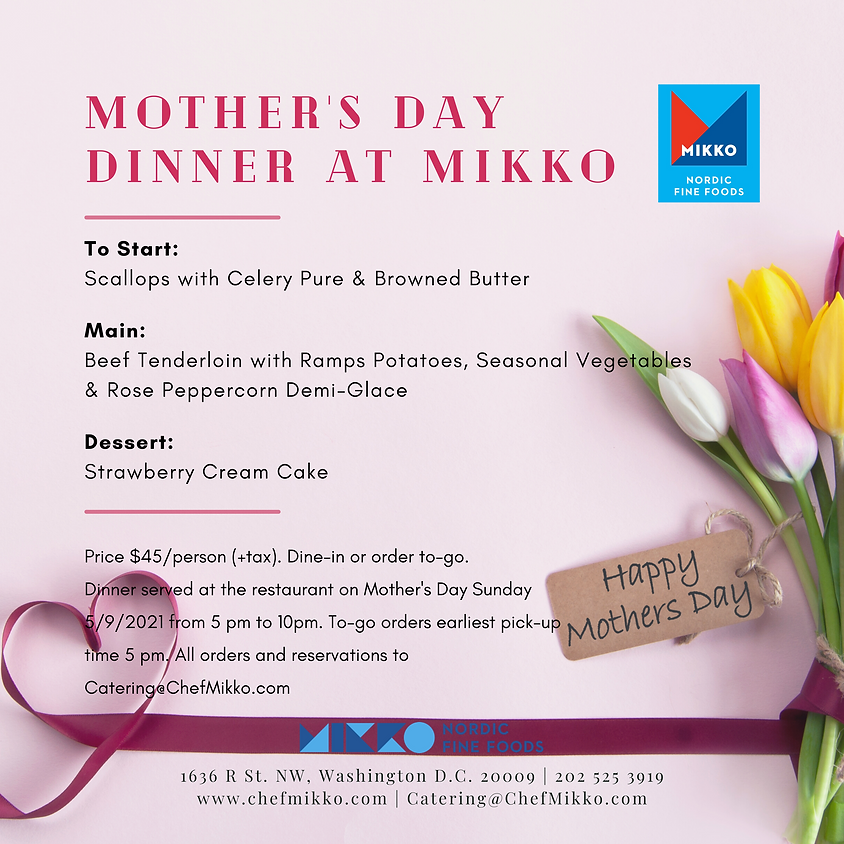 Mother's Day Dinner at MIKKO