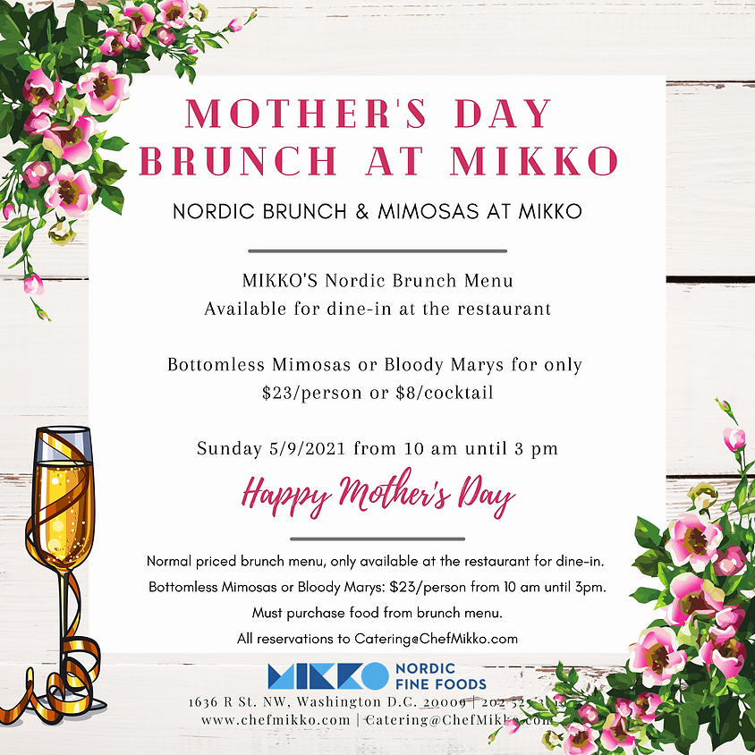 Mother's Day Brunch & Bottomless Mimosas at MIKKO
