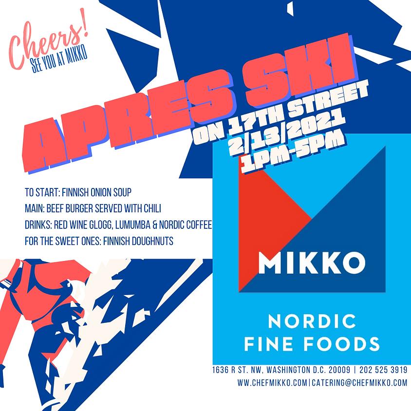 Après Ski at MIKKO 2/13 from 1pm until 5pm