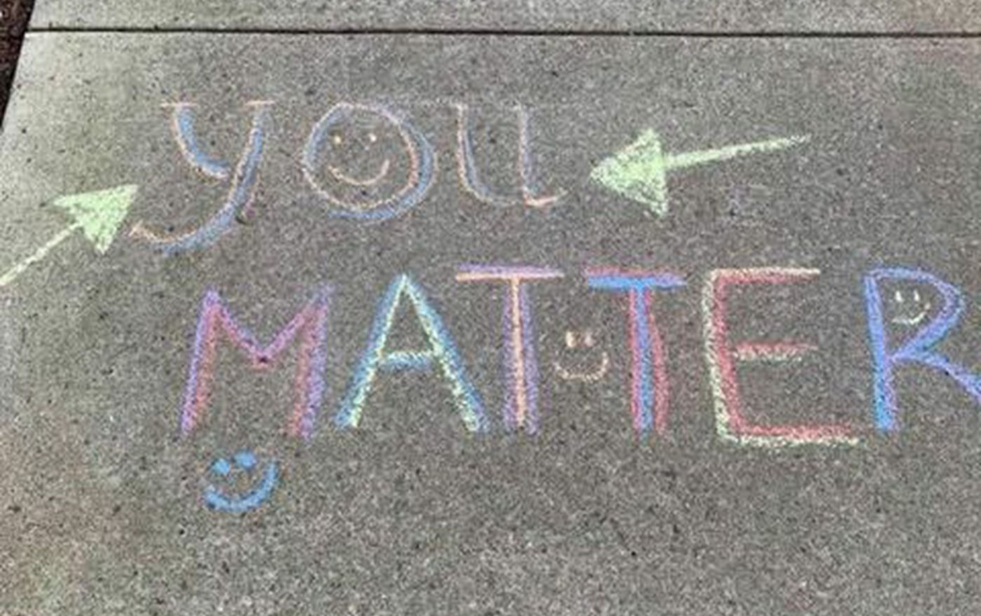 You%20Matter%20sidewalk%20chalk%20messag