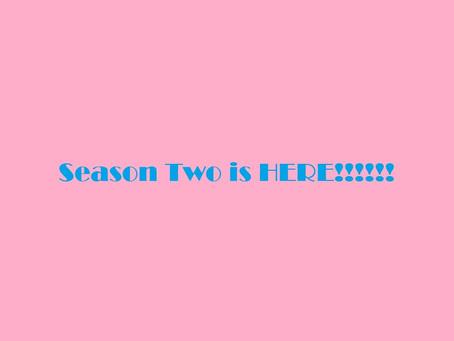Season Two!
