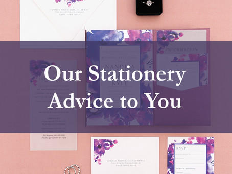 Our Stationery Advice To You