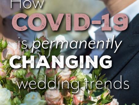 Coronavirus and how it's Changing the Wedding World