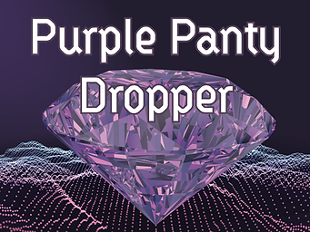 Purple Panty Dropper
