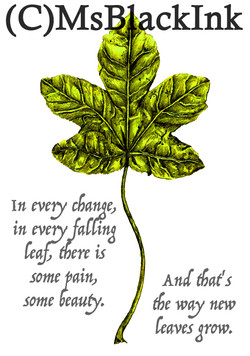 And thats the way new leaves grow