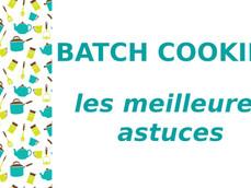 Batch cooking: les meilleures astuces