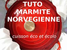 Les bases de la marmite norvégienne