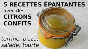 Citrons confits: 5 recettes pour les utiliser (terrine, pizza, etc.)