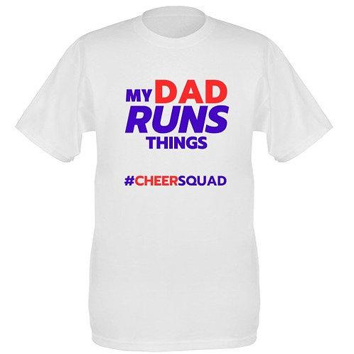 MY DAD RUNS THINGS