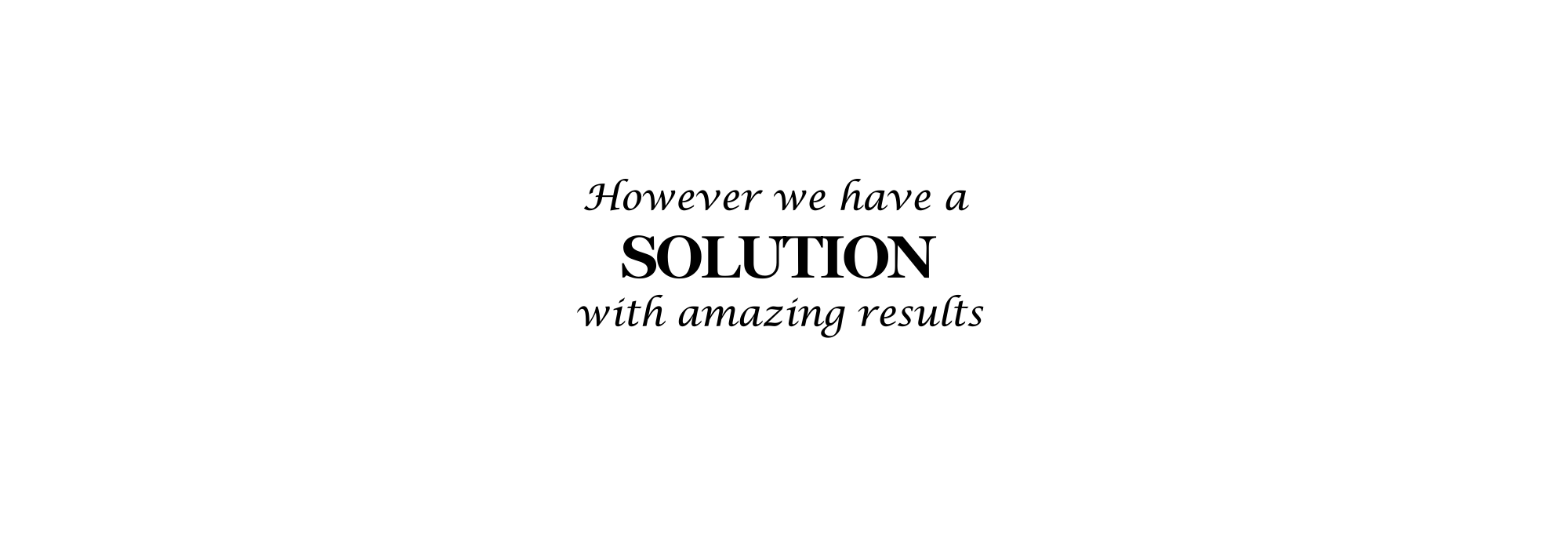 solution with amazing result