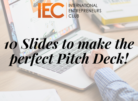 10 Slides to make a perfect Pitch Deck.