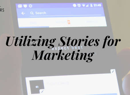 Utilizing Stories for Marketing.