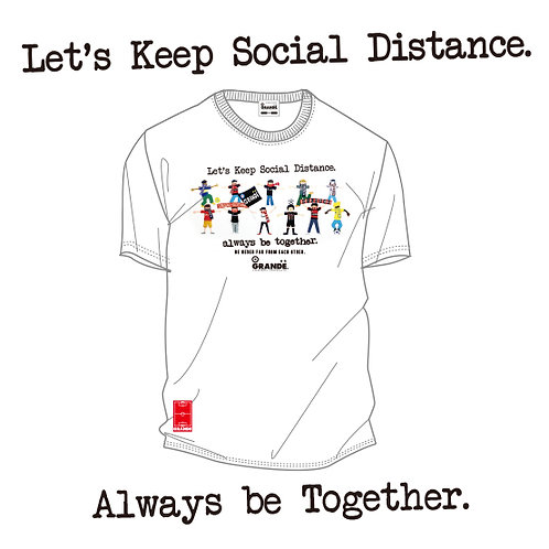 Let's Keep Social Distance. Always be Togeter.  T-Shirts