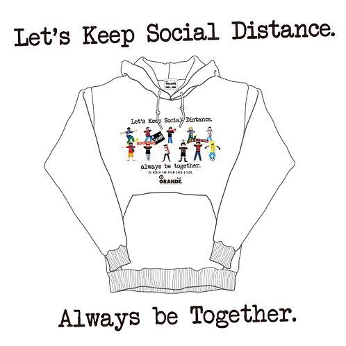 Let's Keep Social Distance. Always be Togeter.  Parka