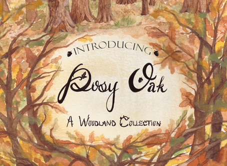 Introducing Posy Oak - A Woodland Collection -