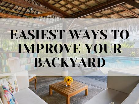 Easiest Ways To Improve Your Backyard