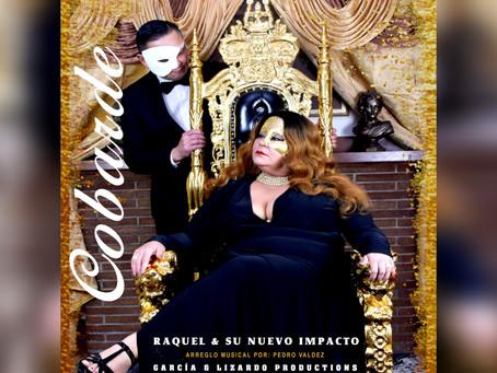 """Raquel """"La Dama de la Voz de Oro"""" continúa Tour Cobarde 2021"""