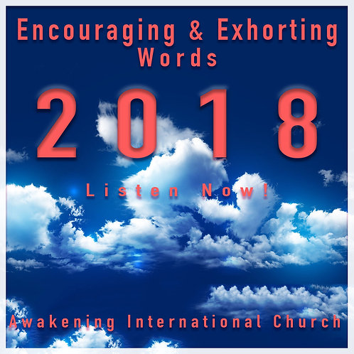Encouraging & Exhorting Words for 2018