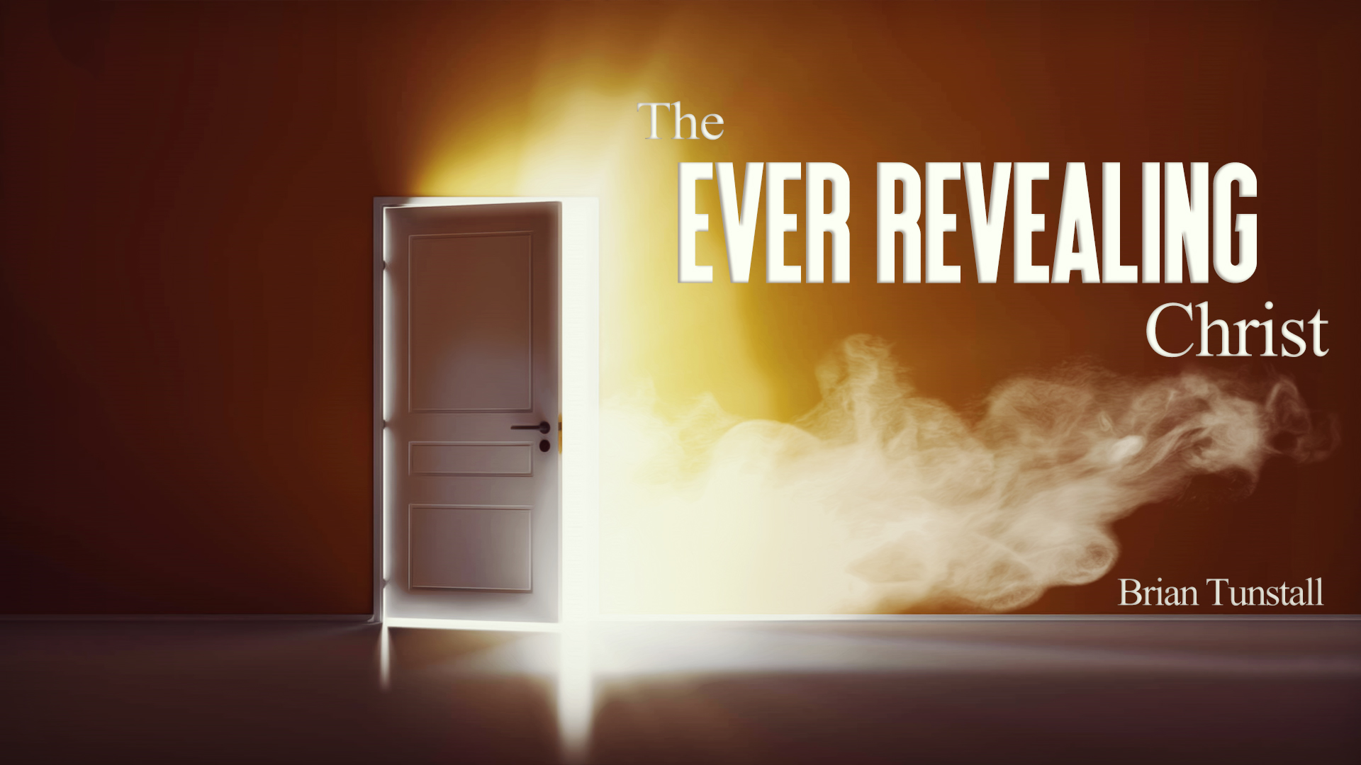 The Ever Revealing Christ