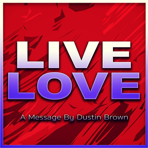 Live Love by Dustin Brown