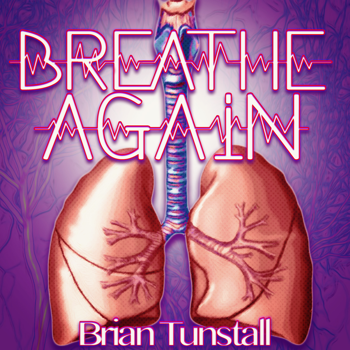 Breath Again by Brian Tunstall