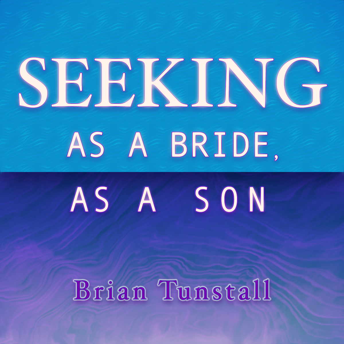 Seeking As a Bride, As a Son