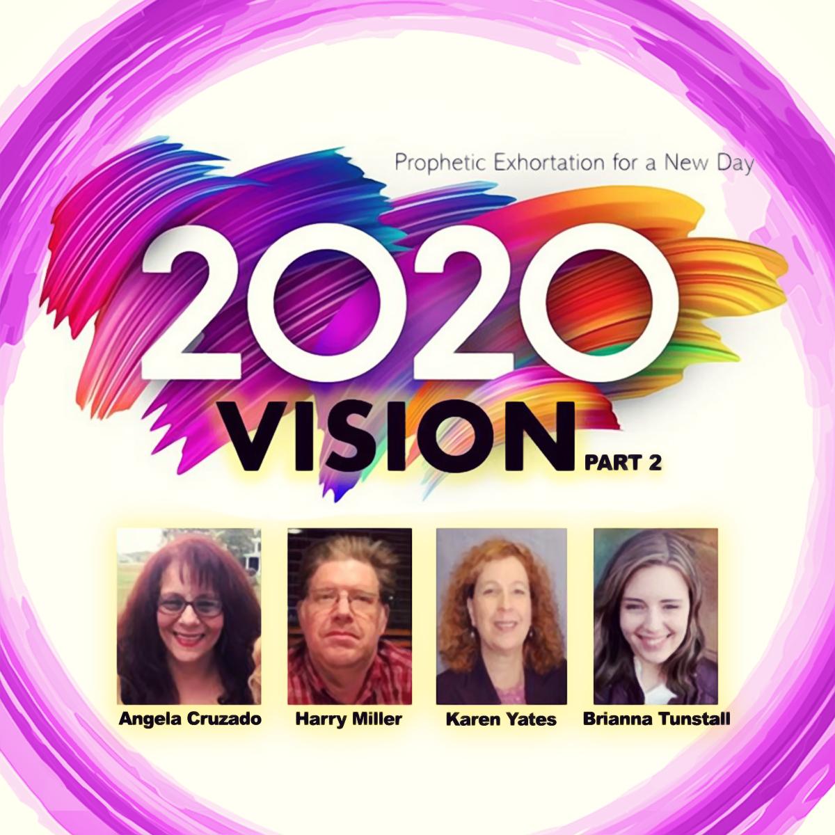 2020 Vision Part 2