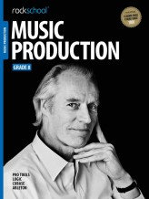 Rockschool Music Production - Grade 8