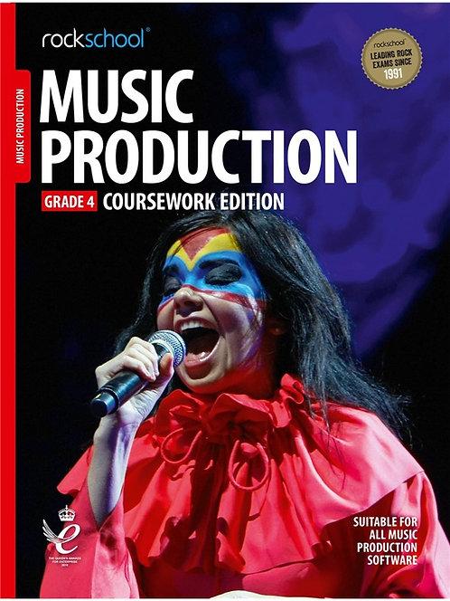 "Rockschool ""Coursework Edition""  Music Production - Grade 4"