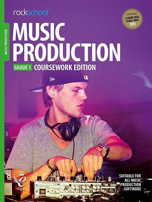 "Rockschool ""Coursework Edition""  Music Production - Grade1"