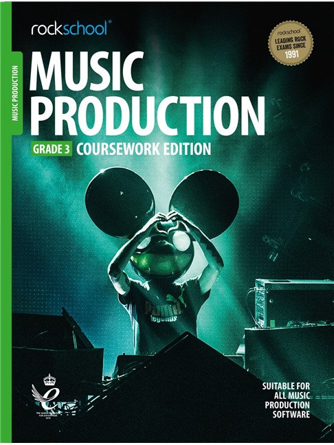 "Rockschool ""Coursework Edition""  Music Production - Grade 3"