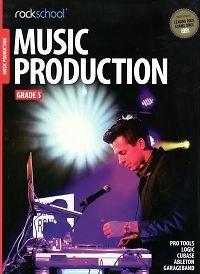Rockschool Music Production - Grade 5