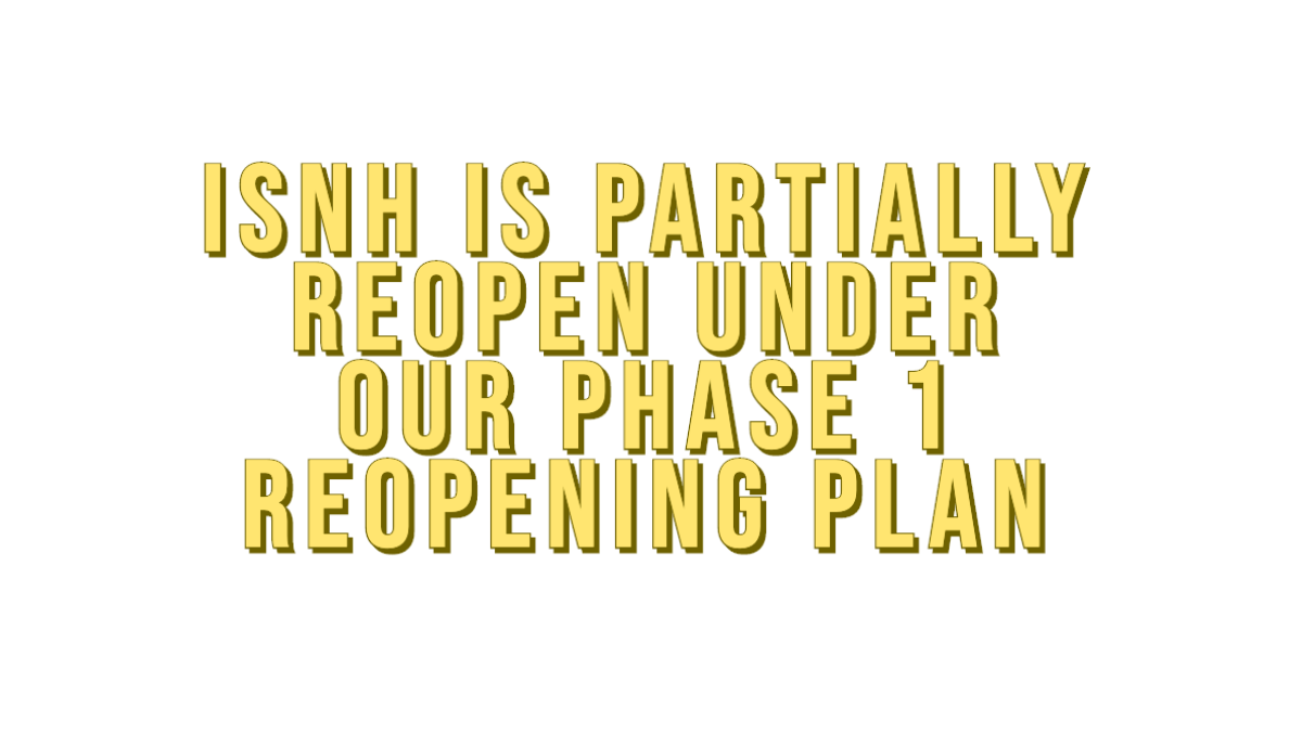ISNH Partially Reopens 06/05