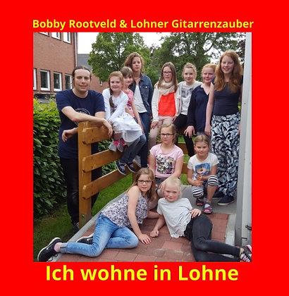 Single: Bobby Rootveld & L.G. - Ich wohne in Lohne